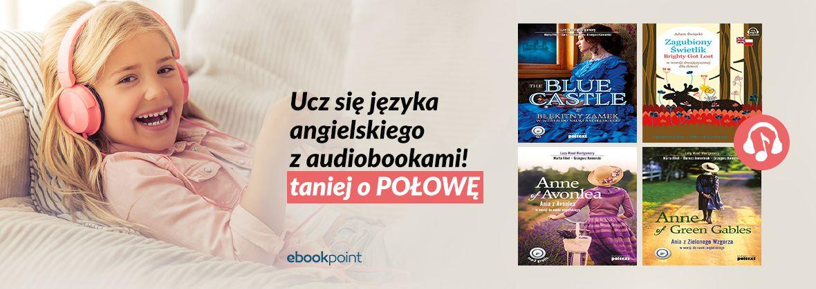 Promocja na ebooki Ucz się angielskiego z audiobookiem! / -50%